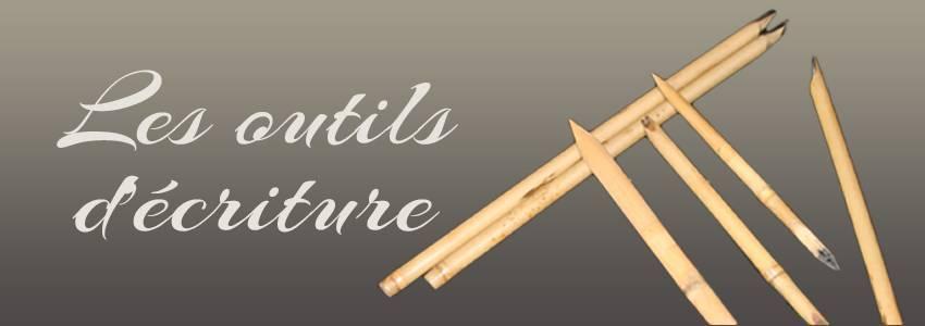 Les outils d'écriture artisanaux